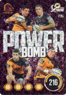 2016 NRL Xtreme Powerplay Power Bomb #PB1 Brisbane Broncos