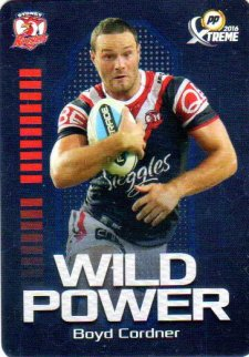 2016 NRL Xtreme Powerplay Wild Power #WP14 Boyd Cordner Roosters