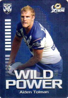 2016 NRL Xtreme Powerplay Wild Power #WP3 Aiden Tolman Bulldogs