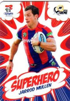 2016 NRL Xtreme Powerplay Superhero #SH16 Jarrod Mullen Knights