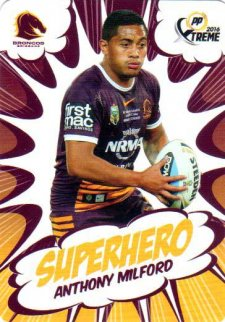 2016 NRL Xtreme Powerplay Superhero #SH2 Anthony Milford Broncos