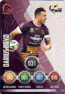 2016 NRL Xtreme Powerplay Parallel #P1 Darius Boyd Broncos