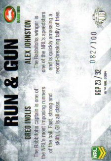 2016 NRL Elite Run & Gun Parallel #RGP23 Greg Inglis / Alex Johnston Rabbitohs #82/100