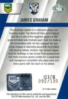 2016 NRL Elite League Sensations Signature #LS3 James Graham Bulldogs #92/130