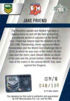2016 NRL Elite League Sensations Signature #LS14 Jake Friend Roosters #48/130
