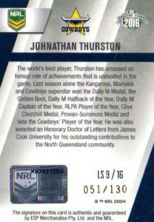 2016 NRL Elite League Sensations Signature #LS9 Johnathan Thurston Cowboys #51/130