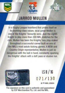 2016 NRL Elite League Sensations Signature #LS8 Jarrod Mullen Knights #71/130