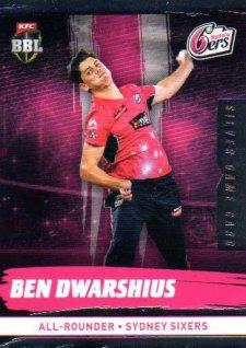 2016/17 CA & BBL Cricket Silver Parallel #172 Ben Dwarshius Sydney Sixers