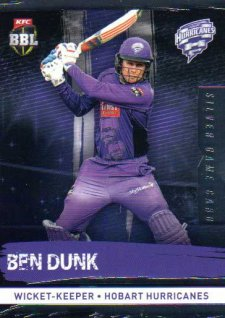 2016/17 CA & BBL Cricket Silver Parallel #103 Ben Dunk Hobart Hurricanes