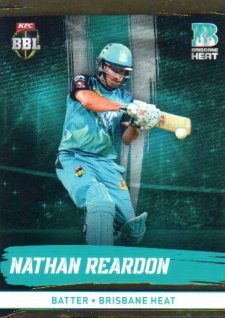 2016/17 CA & BBL Cricket Gold Parallel #91 Nathan Reardon Brisbane Heat