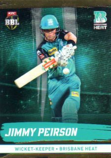 2016/17 CA & BBL Cricket Gold Parallel #90 Jimmy Peirson Brisbane Heat