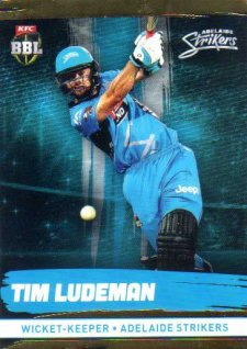 2016/17 CA & BBL Cricket Gold Parallel #72 Tim Ludeman Adelaide Strikers