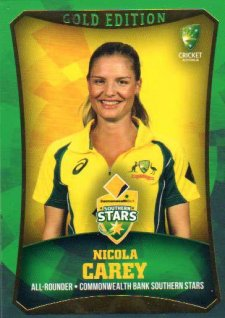 2016/17 CA & BBL Cricket Gold Parallel #19 Nicola Carey Southern Stars