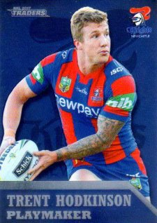 2017 NRL Traders Playmaker PM8 Trent Hodkinson Knights