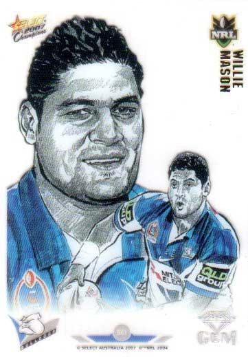 2007 NRL Champions Gem Card #GC1 Willie Mason Bulldogs