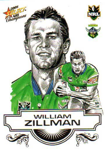 2008 NRL Champions Sketch Card #SK6 William Zillman Raiders