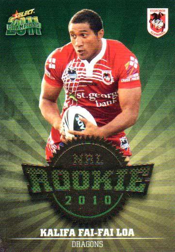 2011 NRL Champions Rookie 2010 #R43 Kalifa Fai-Fai Loa Dragons