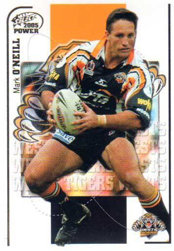 2005 NRL Power Base Card 171 Mark O'Neill Tigers