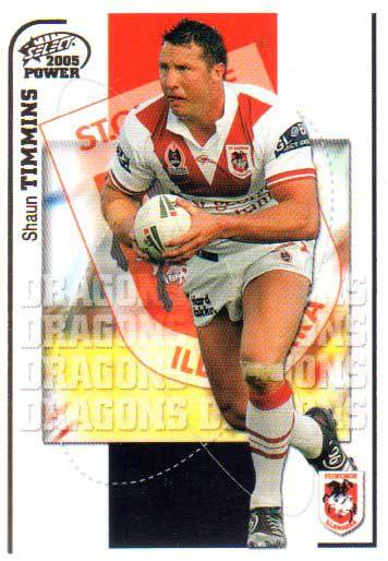 2005 NRL Power Base Card 134 Shaun Timmins Dragons