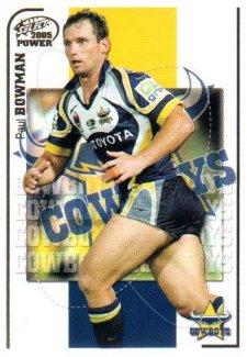 2005 NRL Power Base Card 89 Paul Bowman Cowboys