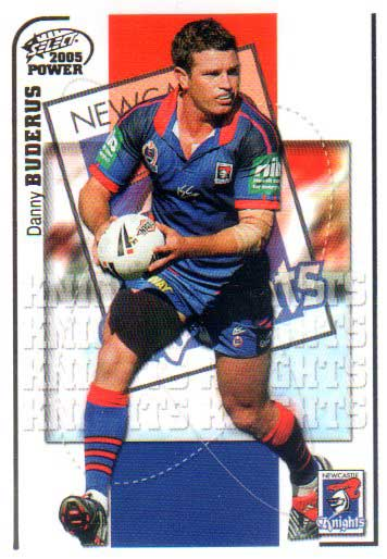 2005 NRL Power Base Card 85 Danny Buderas Knights