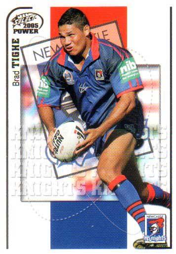 2005 NRL Power Base Card 86 Brad Tighe Knights
