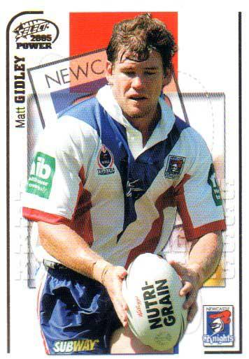 2005 NRL Power Base Card 79 Matt Gidley Knights