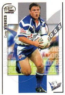 2005 NRL Power Base Card 21 Corey Hughes Bulldogs