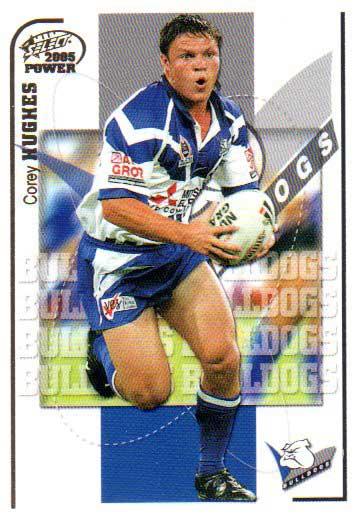 2005 NRL Power Base Card 21 Corey Hughes Bulldogs