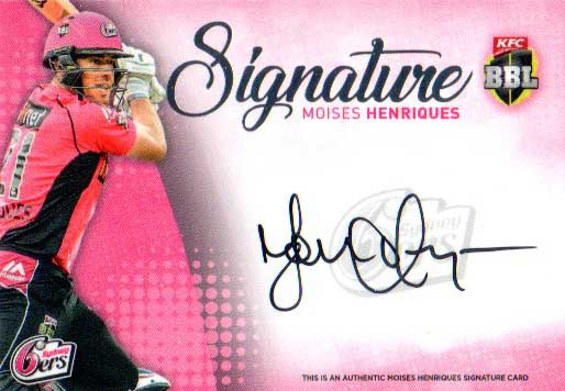 2017/18 BBL Big Bash Cricket Signature Card SS7 Moises Henriques Sixers #/200