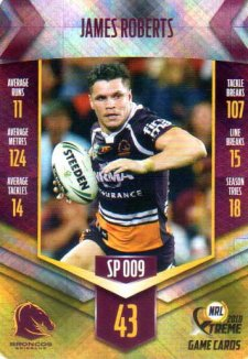 2018 NRL Xtreme Special Parallel SP9 James Roberts Broncos