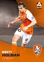 2017/18 Tap N Play FFA Football A-League Soccer Parallel Card 64 Brett Holman Brisbane Roar
