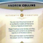 2017 Regal Greats of the Game Century Signature Gold CSG-AC Andrew Collins #11/20