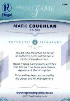 2017 Regal Greats of the Game Century Signature CS-MC Mark Coughlan #57/100