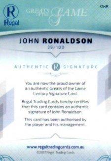 2017 Regal Greats of the Game Century Signature CS-JR John Ronaldson #39/100