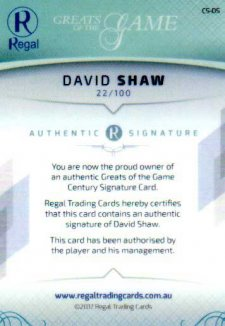 2017 Regal Greats of the Game Century Signature CS-DS David Shaw #22/100