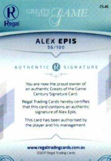 2017 Regal Greats of the Game Century Signature CS-AE Alex Epis #56/100
