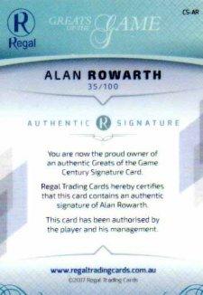 2017 Regal Greats of the Game Century Signature CS-AR Alan Rowarth #35/100