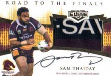 2018 NRL Elite Road to the Finals Jersey Signature RFS1 Sam Thaiday Broncos