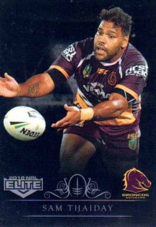 2018 NRL Elite Special Silver Parallel SS10 Sam Thaiday Broncos