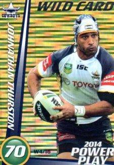 2014 NRL Power Play Wild Card W4 Johnathan Thurston Cowboys