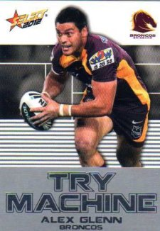 2012 NRL Champions Try Machine TM4 Alex Glenn Broncos