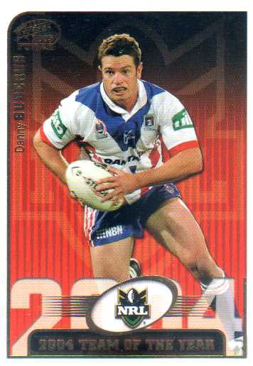 2005 NRL Power Team of the Year TY9 Danny Buderus Knights