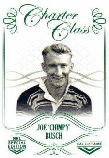 2018 NRL Glory Hall of Fame Charter Class CC28 Joe 'Chimpy' Busch