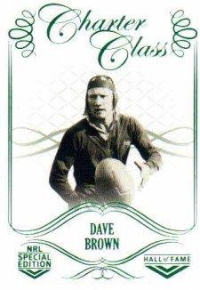 2018 NRL Glory Hall of Fame Charter Class CC32 Dave Brown