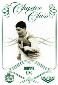 2018 NRL Glory Hall of Fame Charter Class CC65 Johnny King