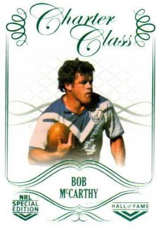 2018 NRL Glory Hall of Fame Charter Class CC70 Bob McCarthy