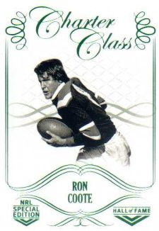 2018 NRL Glory Hall of Fame Charter Class CC71 Ron Coote