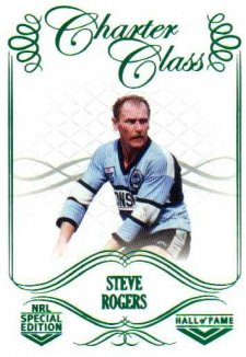 2018 NRL Glory Hall of Fame Charter Class CC77 Steve Rogers