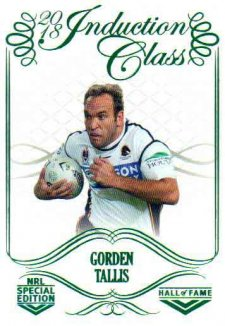 2018 NRL Glory Hall of Fame Induction Class CC103 Gorden Tallis